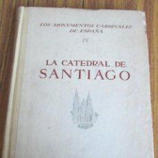 Libros de segunda mano: LA CATEDRAL DE SANTIAGO - POR SANTIAGO ALCOLEA - EDITORIAL PLUS ULTRA. Lote 162794998