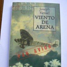 Libros de segunda mano: VIENTO DE ARENA, DE JOSEPH KESSEL. Lote 162946298