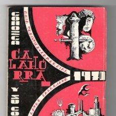 Libros de segunda mano: CONOZCA CALAHORRA Y SU COMARCA. GUÍA TURÍSTICA ... 1970. Lote 163471814