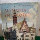 Libros de segunda mano: LIBRO ALEMANIA EN COLORES. Lote 163704938