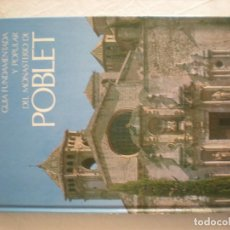 Libros de segunda mano: GUIA FUNDAMENTADA Y POPULAR DEL MONASTERIO DE POBLET (JOSEP PLA). Lote 163743358