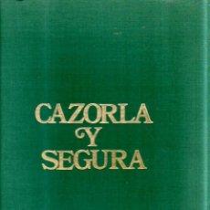 Libros de segunda mano: CAZORLA Y SEGURA. ALVARO SILVA Y MORA. 1976.. Lote 164094826