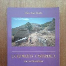Libros de segunda mano: CORDILLERA CANTABRICA, CICLO TRAVESIAS, DE LOS PICOS DE EUROPA A LOS ANCARES, MIGUEL ANGEL ADRADOS. Lote 192557168