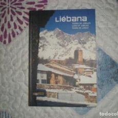 Libros de segunda mano: LIÉBANA TIERRA DE JUBILEOF.ABASCAL/P.F.PALAZUELOS;CREÁTICA 2006. Lote 164599922