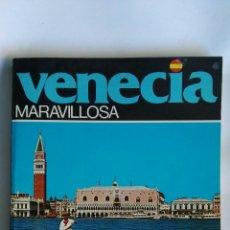 Libros de segunda mano: VENECIA MARAVILLOSA. Lote 164628242