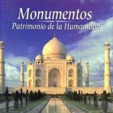 Libros de segunda mano: MONUMENTOS PATRIMONIO DE LA HUMANIDAD. Lote 164693542