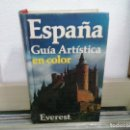 Libros de segunda mano: LMV - ESPAÑA, GUÍA ARTISTICA EN COLOR. Lote 164889330