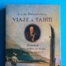 Libros de segunda mano: VIAJE A TAHITÍ. BOUGAINVILLE. SUPLEMENTO AL VIAJE DE BOUGAINVILLE. DIDEROT. PRÓL. J. BESTARD. . Lote 165005466