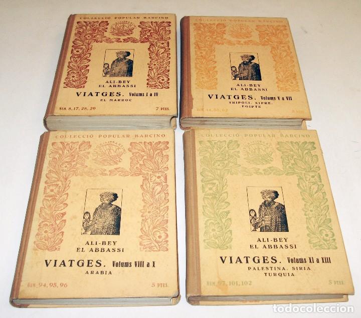1926 VIATGES - ALI-BEY EL ABBASSI - 13 VOLUMENES EN 4 TOMOS - EN CATALAN - ILUSTRADOS (Libros de Segunda Mano - Geografía y Viajes)