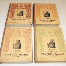 Libros de segunda mano: 1926 VIATGES - ALI-BEY EL ABBASSI - 13 VOLUMENES EN 4 TOMOS - EN CATALAN - ILUSTRADOS. Lote 165225126