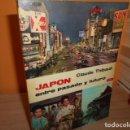Libros de segunda mano: JAPON,ENTRE PASADO Y FUTURO. Lote 165237618