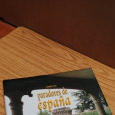 Libros de segunda mano: PARADORES DE ESPAÑA. Lote 165407398