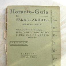 Libros de segunda mano: HORARIO-GUÍA DE FERROCARRILES.SERVICIO OFICIAL.JUNIO 1944.AÑO VI.Nº 60.. Lote 165663634