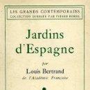 Libros de segunda mano: JARDINS D'ESPAGNE (BERTRAND 1ª ED, 1940) JARDINES: DE MADRID A TOLEDO; ARANJUEZ; SAN ILDEFONSO ETC. . Lote 165669186