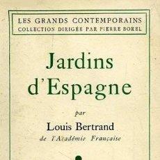 Libros de segunda mano - Jardins d'Espagne (Bertrand 1ª ed, 1940) Jardines: De Madrid a Toledo; Aranjuez; San Ildefonso Etc. - 165669186