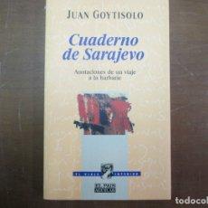 Libros de segunda mano - Cuaderno de Sarajevo. Juan Goytisolo. Aguilar - 165718414