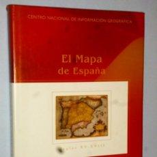 Libros de segunda mano: EL MAPA DE ESPAÑA. SIGLOS XV-XVIII. Lote 165871406