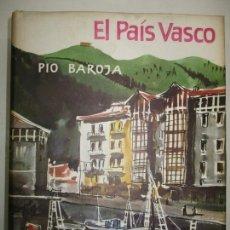 Libros de segunda mano: EL PAÍS VASCO. - BAROJA, PÍO. 1953.. Lote 123161770
