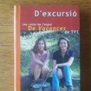 Libros de segunda mano: D'EXCURSIÓ. LES RUTES DE L'ESPAI DE VACANCES DE TV3 / GRISELDA GUITERAS I MÒNICA HUGUET / EDI.1989 /. Lote 166384086