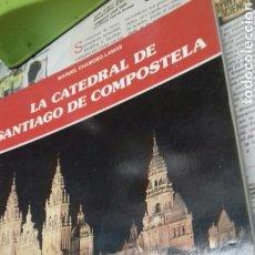 Libros de segunda mano: LA CATEDRAL DE SANTIAGO DE COMPOSTELA. EVEREST. Lote 166629680