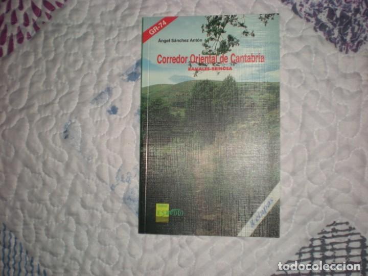 CORREDOR ORIENTAL DE CANTABRIA.RAMALES-REINOSA;A.SÁNCHEZ ANTÓN;ESTVDIO 1997 (Libros de Segunda Mano - Geografía y Viajes)