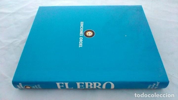 Libros de segunda mano: EL EBRO/ JOSE RAMON MARCUELLO CALVIN/ ED OROEL/ COLECCIÓN GRANDES TEMAS/ G102 - Foto 2 - 166723062