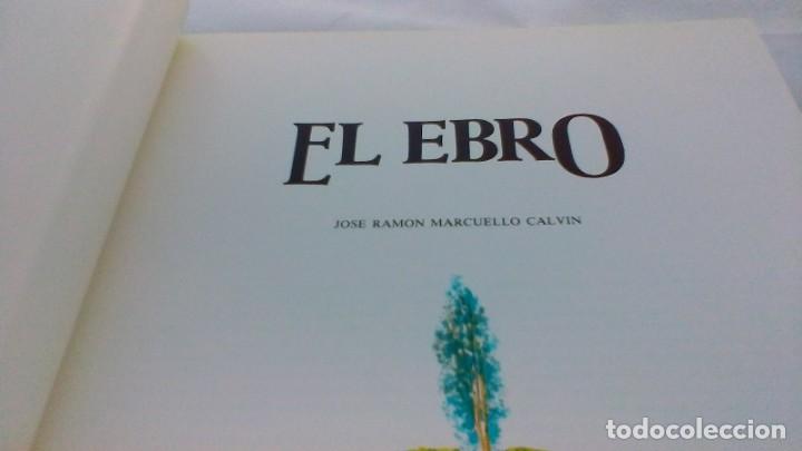 Libros de segunda mano: EL EBRO/ JOSE RAMON MARCUELLO CALVIN/ ED OROEL/ COLECCIÓN GRANDES TEMAS/ G102 - Foto 6 - 166723062