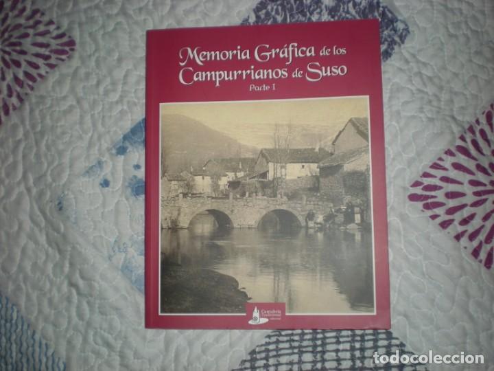 MEMORIA GRÁFICA DE LOS CAMPURRIANOS DE SUSO.PARTE I;VARIOS AUTORES;CANTABRIA TRADICIONAL 2008 (Libros de Segunda Mano - Geografía y Viajes)