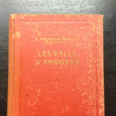 Libros de segunda mano: LES VALLS D'ANDORRA, RECULL DOCUMENTAL, RIBERAYGUA ARGELICH, BONAVENTURA, 1946. Lote 166942164