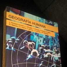 Libros de segunda mano: GEOGRAFIA HUMANA. J. ROMERO (COORD) Y VV.AA. ARIEL 2004. PROCESOS, RIESGOS E INCERTIDUMBRES EN UN MU. Lote 166970580