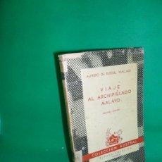 Libros de segunda mano: VIAJE AL ARCHIPIÉLAGO MALAYO, ALFREDO DE RUSSELL WALLACE, COLECCIÓN AUSTRAL. Lote 167021044