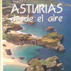 Libros de segunda mano: ASTURIAS DESDE EL AIRE. Lote 167034640