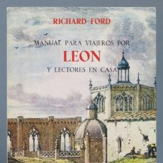 Libros de segunda mano: MANUAL PARA VIAJEROS POR LEON Y LECTORES EN CASA. RICHARD FORD. Lote 167060368