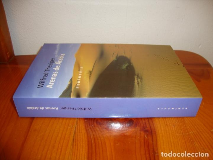Libros de segunda mano: ARENAS DE ARABIA - WILFRED THESIGER - PENINSULA - COMO NUEVO - Foto 2 - 222464501