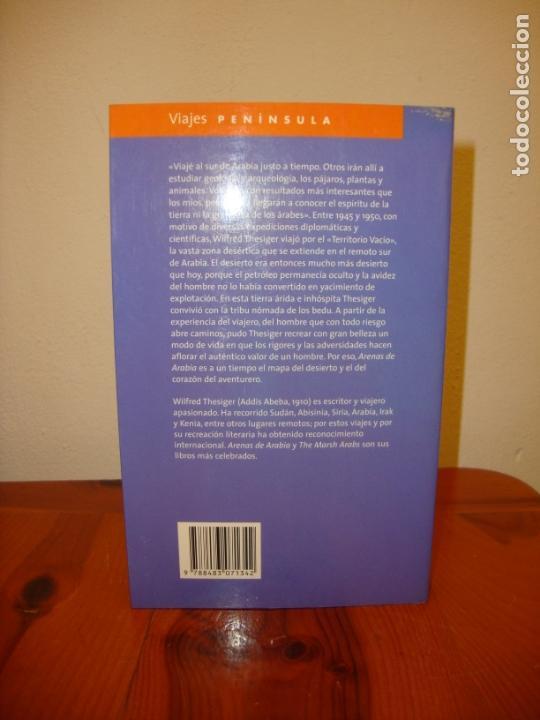 Libros de segunda mano: ARENAS DE ARABIA - WILFRED THESIGER - PENINSULA - COMO NUEVO - Foto 3 - 222464501