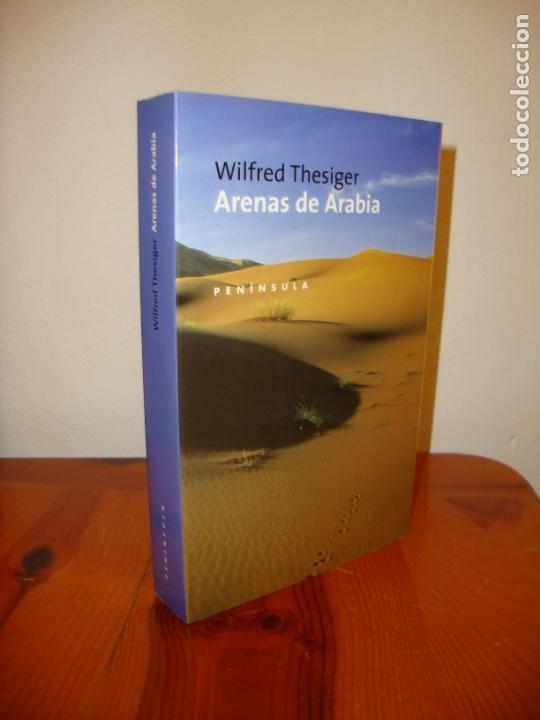 ARENAS DE ARABIA - WILFRED THESIGER - PENINSULA - COMO NUEVO (Libros de Segunda Mano - Geografía y Viajes)