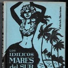Libros de segunda mano: LOS IDÍLICOS MARES DEL SUR, PATRICK HARRISON. Lote 167301714