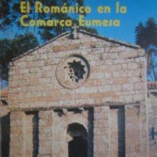 Libros de segunda mano: EL ROMANICO DE LA COMARCA EUMESA ALVARO VAZQUEZ PENEDO PONTEDEUME 1986. Lote 167482608