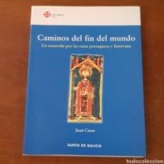 Libros de segunda mano: CAMINOS DEL FIN DEL MUNDO RUTAS PORTUGUESA Y FISTERRANA JESUS CASAS - CAMINO SANTIAGO. Lote 167799708