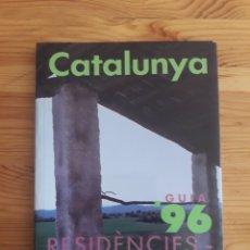 Libros de segunda mano: GUIA CATALUNYA RESIDENCIES CASA DE PAGES 96. Lote 168196752