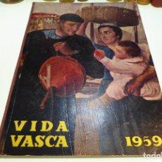 Libros de segunda mano: VIDA VASCA. NÚMERO XXXVI. ILUST. J. YBAÑEZ DE ALDECOA. LÁMINAS SOBRE CARTÓN. FOTOGRAFÍAS Y PUBLICIDA. Lote 168339164