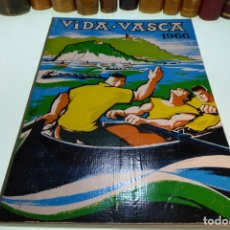 Libros de segunda mano: VIDA VASCA. NÚMERO 43. ILUSTRACIÓN PORTADA GREFER DESSIN. FOTOGRAFÍAS Y PUBLICIDAD. 1966.. Lote 168340348