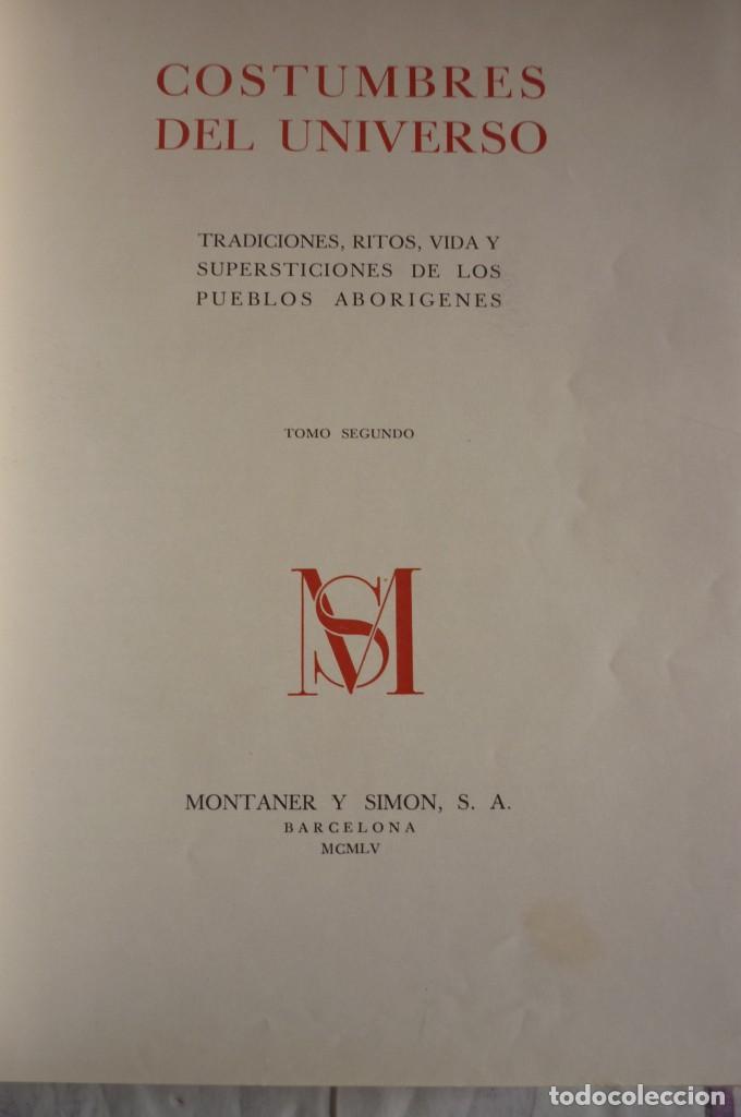 Libros de segunda mano: COSTUMBRES DEL UNIVERSO. COMPLETA. DOS TOMOS. MONTANER Y SIMON S.A. - Foto 2 - 168373036