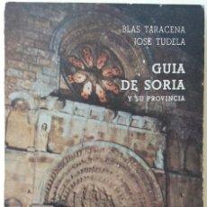Libros de segunda mano: GUÍA ARTÍSTICA DE SORIA Y SU PROVINCIA. BLAS TARACENA JOSE TUDELA. 1973. Lote 168390100