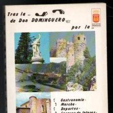 Libros de segunda mano: TRAS LA HUELLA DE DON DOMINGUERO. COMUNIDAD DE MADRID. Lote 168408858