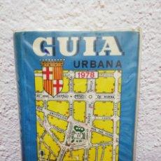 Libros de segunda mano: GUÍA URBANA BARCELONA 1978.. Lote 168469692