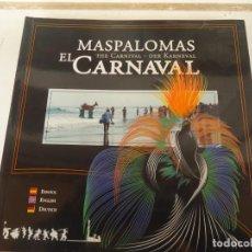 Libros de segunda mano: MASPALOMAS EL CARNAVAL. Lote 168476452