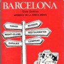 Libros de segunda mano: BARCELONA GUIA GUDRUN APENDICE DE LA COSTA BRAVA. 1972-73. Lote 168803480