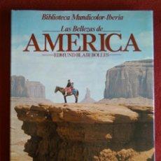 Libros de segunda mano: LAS BELLEZAS DE AMERICA - EDMUND BLAIR BOLLES (EN ESPAÑOL). Lote 168806272