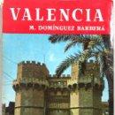 Libros de segunda mano: VALENCIA. M. DOMINGUEZ BARBERA. EDITORIAL NOGUER. BARCELONA, 1958.. Lote 168810448